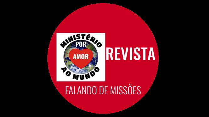 """REVISTA """"FALANDO DE MISSÕES"""